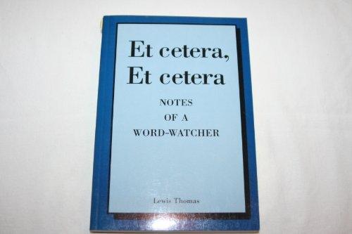 9781888173888: Et cetera, et cetera: Notes of a word-watcher