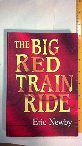 9781888173895: The big Red train ride