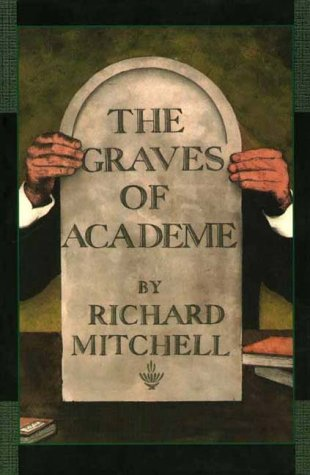 9781888173925: The Graves of Academe