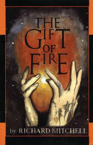 9781888173949: The Gift of Fire