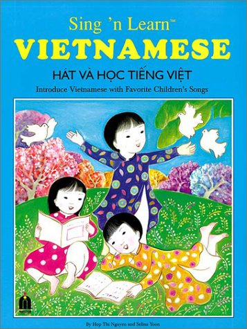 9781888194197: Sing 'n Learn Vietnamese Book with Audio CD (English and Vietnamese Edition)
