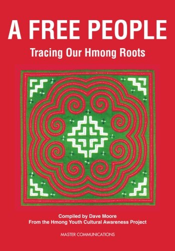 9781888194425: A Free People: Tracing Our Hmong Roots