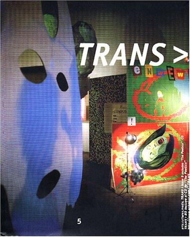 Trans >, Arts. Cultures. Media (Trans , No 2)