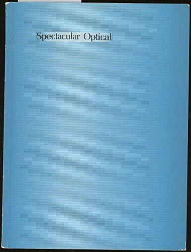 Spectacular Optical (9781888209044) by Kathy Acker; Amresh Sinha; Jean Baudrillard; David Rimamelli; Judith Butler; Lia Gangitano; Slavoj Zizek