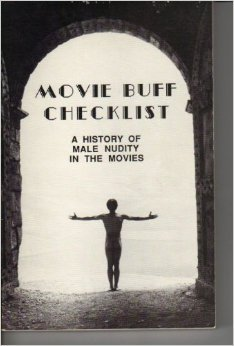 9781888211047: Movie Buff Checklist: A History of Male Nudity in the Movies