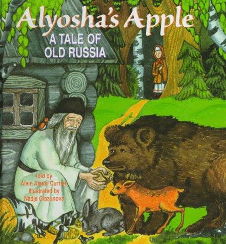 9781888212082: Alyosha's Apple: A Tale of Old Russia