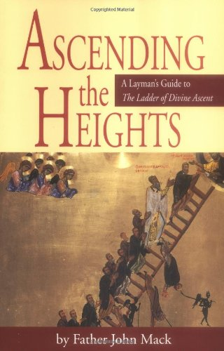 Ascending the Heights : A Layman's Guide: John Mack