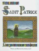 The Life of St. Patrick: Enlightener of