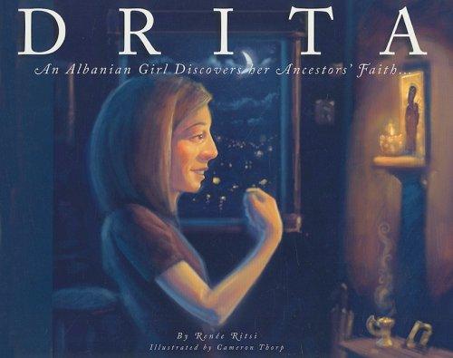 9781888212945: Drita: An Albanian Girl Discovers Her Ancestors' Faith