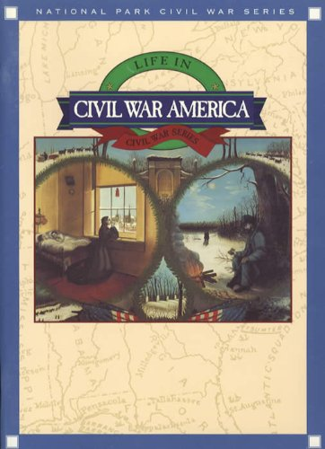 Life in Civil War America: Clinton, Catherine;Eastern National