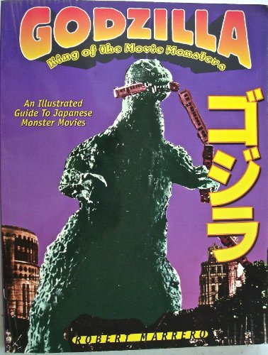 9781888214017: Godzilla: King of the Movie Monsters