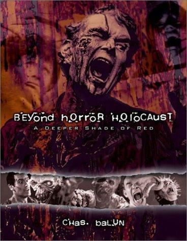 Beyond Horror Holocaust: A Deeper Shade of: Chas Balun
