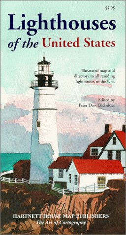 Lighthouses of the United States: Bachelder, Peter Dow,