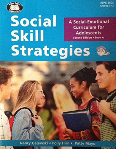 9781888222272: Social Skill Strategies: A Social-Emotional Curriculum for Adolescents, Book A