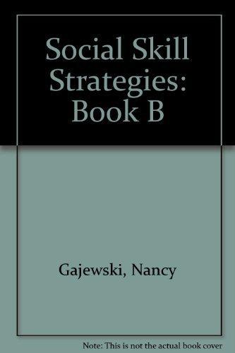 9781888222289: Social Skill Strategies: Book B