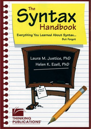 The Syntax Handbook: Everything You Learned About: Justice, Laura M.;