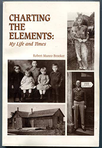 9781888223095: Charting the elements: My life and times