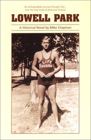 Lowell Park: Mike Chapman