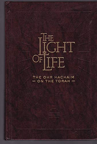 9781888234008: The light of life: The Ohr Hachaim on the Torah