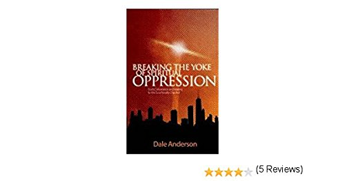 9781888251357: Breaking the Yoke of Spiritual Oppression