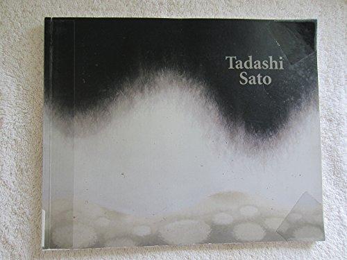 Tadashi Sato: A Retrospective: Sato, Tadashi
