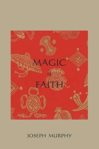 9781888262674: Magic of Faith