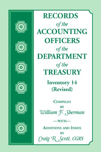 Records of the Accounting Officers of the Department of the Treasury: Inventory 14 (Revised): ...