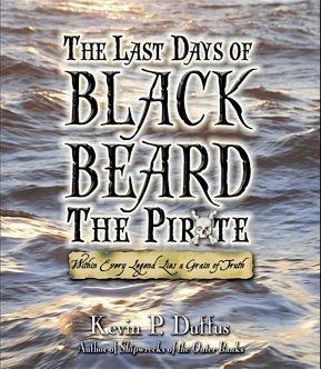 The Last Days Of Black Beard: Duffus, Kevin P.