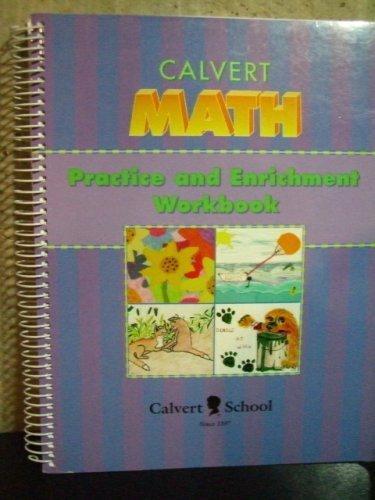 Calvert Math Practice and Enrichment Workbook - Grade 4: School, Calvert