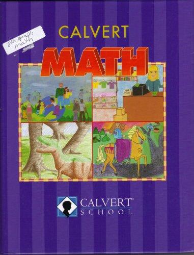 Calvert Math (Eighth Grade): Calvert School