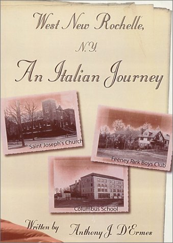 9781888292114: West New Rochelle N.Y.: An Italian Journey