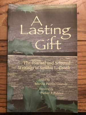 9781888305845: A Lasting Gift: The Journal and Selected Writings of Sandra L. Cronk