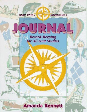 9781888306026: Unit Study Journal (Unit Study Adventure)