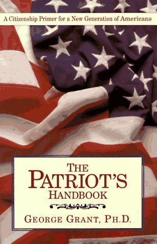 9781888306217: The Patriot's Handbook: A Citizenship Primer for a New Generation of Americans