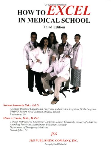 How to Excel in Medical School, third: Norma Saks, Mark