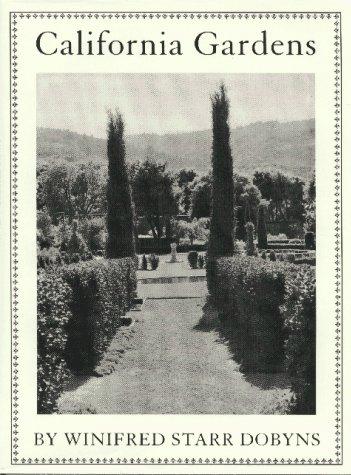 California Gardens: Dobyns, Winifred Starr