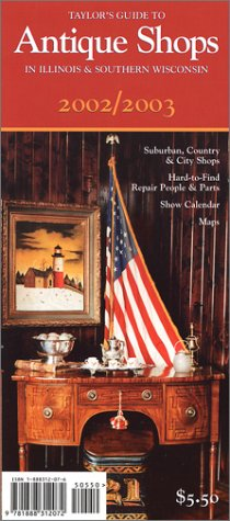 9781888312072 Taylor S Guide To Antique In Illinois And Southern Wisconsin