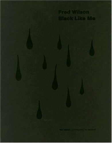 9781888332254: Fred Wilson: Black Like Me
