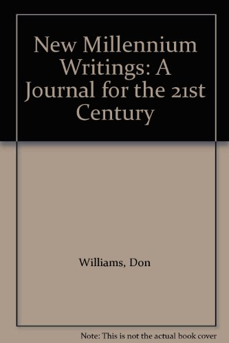 New Millennium Writings: A Journal for the 21st Century (1888338032) by Don Williams