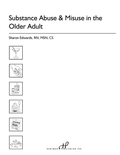 Substance Abuse & Misuse in the Older Adult: Sharon Edwards RN