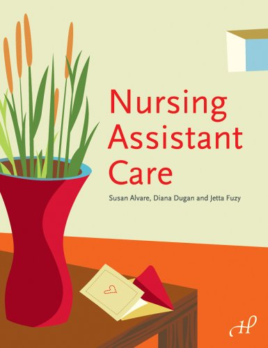 Nursing Assistant Care (188834380X) by Susan Alvare; Diana Dugan RN; Jetta Fuzy RN MS