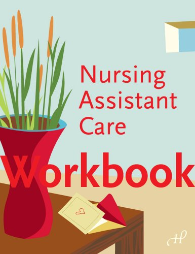 Workbook to Nursing Assistant Care: Susan Alvare