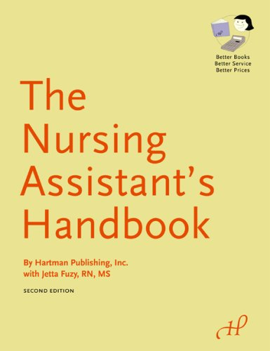 The Nursing Assistant's Handbook (9781888343915) by Hartman Publishing Inc.; Jetta Fuzy RN MS