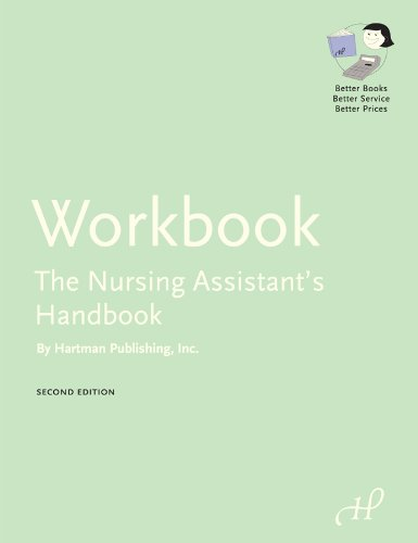 Workbook for The Nursing Assistant's Handbook (9781888343922) by Hartman Publishing Inc.