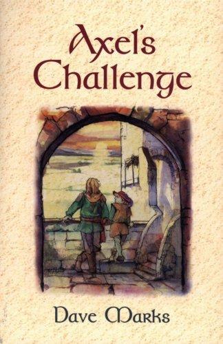 9781888344349: Axels Challenge (Dragonslayer)