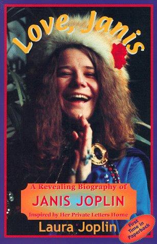 9781888358087: Love Janis: A Revealing Biography of Janis Joplin