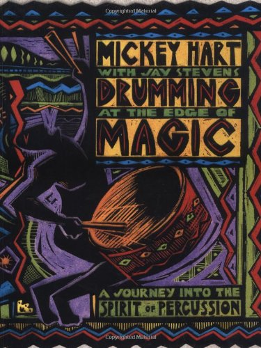 9781888358186: Drumming at the Edge of Magic: A Journey into the Spirit of Percussion