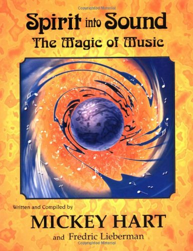 9781888358230: Spirit into Sound: The Magic of Music