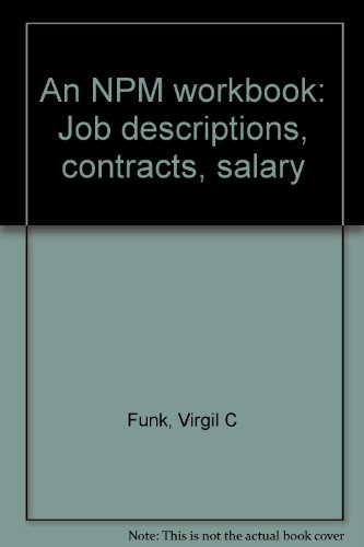 9781888360011: An NPM workbook: Job descriptions, contracts, salary