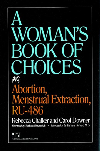 9781888363289: Woman's Book of Choices, A